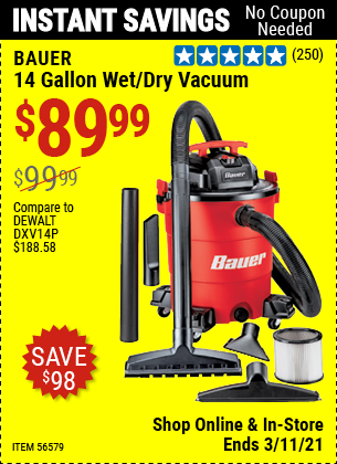 BAUER 14 Gallon Wet/Dry Vacuum for $89.99