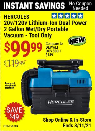 HERCULES 20v/120v Lithium-Ion Dual Power 2 Gallon Wet/Dry Portable Vacuum for $99.99