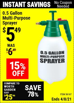 Buy the 0.5 gallon Multi-Purpose Sprayer (Item 56167) for $5.49, valid through 4/8/2021.