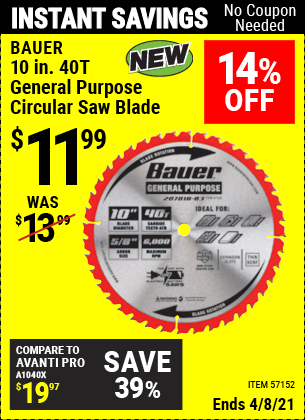 Buy the ADMIRAL 10 in. 40T General Purpose Circular Saw Blade with Nitro Shield Coating (Item 62718) for $11.99, valid through 4/8/2021.