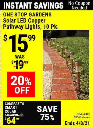 Buy the ONE STOP GARDENS Solar Copper LED Path Lights 10 Pc. (Item 60560/69461) for $15.99, valid through 4/8/2021.