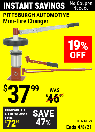 Buy the PITTSBURGH AUTOMOTIVE Mini-Tire Changer (Item 61179/34552) for $37.99, valid through 4/8/2021.