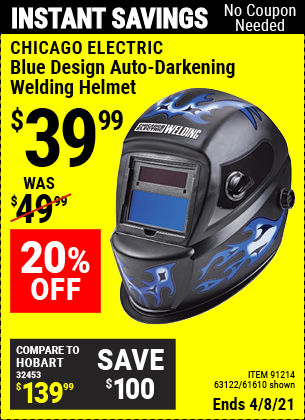 Buy the CHICAGO ELECTRIC Blue Design Auto Darkening Welding Helmet (Item 61610/91214/63122) for $39.99, valid through 4/8/2021.