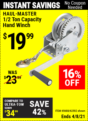 Buy the HAUL-MASTER 1/2 Ton Capacity Hand Winch (Item 62592/65688) for $19.99, valid through 4/8/2021.