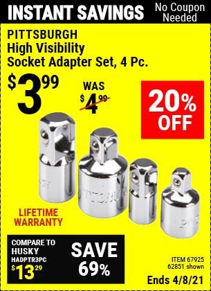 Buy the PITTSBURGH High Visibility Socket Adapter Set 4 Pc. (Item 62851/67925) for $3.99, valid through 4/8/2021.