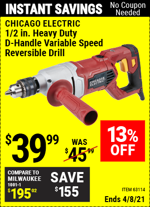 Buy the CHICAGO ELECTRIC 1/2 in. Heavy Duty D-Handle Variable Speed Reversible Drill (Item 63114) for $39.99, valid through 4/8/2021.