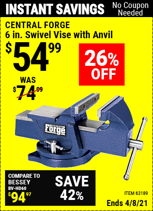 Buy the CENTRAL FORGE 6 in. Swivel Vise with Anvil (Item 63189) for $54.99, valid through 4/8/2021.
