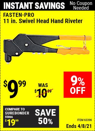 Buy the FASTENPRO Swivel Head Hand Riveter (Item 63396) for $9.99, valid through 4/8/2021.
