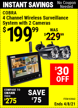 Buy the COBRA 4 Channel Wireless Surveillance System with 2 Cameras (Item 63842) for $199.99, valid through 4/8/2021.