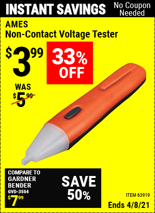 Buy the AMES Non-Contact Voltage Tester (Item 63919) for $3.99, valid through 4/8/2021.