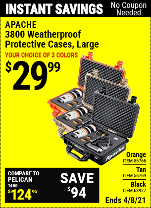 Buy the APACHE 3800 Weatherproof Protective Case (Item 63927/56769/56766) for $29.99, valid through 4/8/2021.