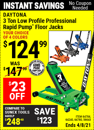 Buy the DAYTONA 3 Ton Low Profile Steel Professional Floor Jack With Rapid Pump (Item 64240/64360/64883/56643/64780/64784/56261) for $124.99, valid through 4/8/2021.