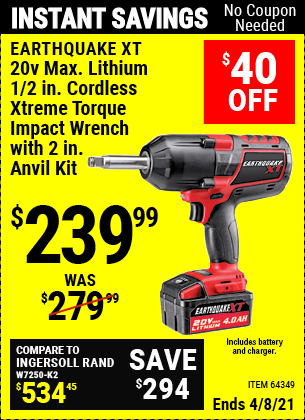 Buy the EARTHQUAKE XT 20V Max Lithium 1/2 in. Cordless Xtreme Torque Impact Wrench with 2 in. Anvil Kit (Item 64349) for $239.99, valid through 4/8/2021.