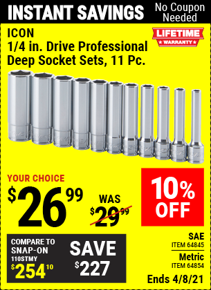 Buy the ICON 11 Pc 1/4 in. Drive Metric/SAE Professional Deep Socket (Item 64845/64854) for $26.99, valid through 4/8/2021.