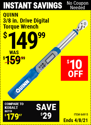 Buy the QUINN 3/8 in. Drive Digital Torque Wrench (Item 64915) for $149.99, valid through 4/8/2021.