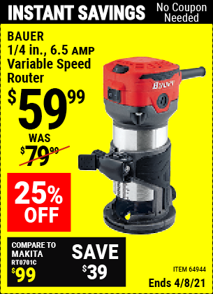 Buy the BAUER 1/4 in. 6.5 Amp Variable Speed Compact Router (Item 64944) for $59.99, valid through 4/8/2021.