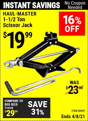 Buy the HAUL-MASTER 1.5 ton Scissor Jack (Item 66907) for $19.99, valid through 4/8/2021.