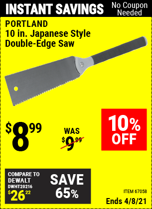 Buy the PORTLAND 10 In. Japanese Style Double-Edge Saw (Item 67058) for $8.99, valid through 4/8/2021.