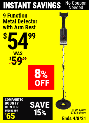 Buy the 9 Function Metal Detector with Arm Rest (Item 67378/62307) for $54.99, valid through 4/8/2021.