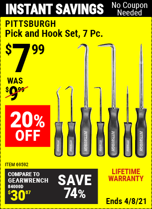 Buy the PITTSBURGH Pick and Hook Set 7 Pc. (Item 69592) for $7.99, valid through 4/8/2021.