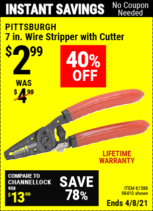 Buy the PITTSBURGH 7 in. Wire Stripper with Cutter (Item 61586/61586) for $2.99, valid through 4/8/2021.