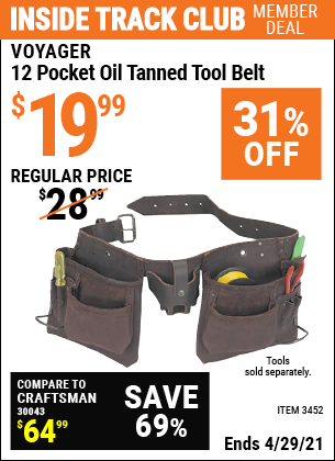 Inside Track Club members can buy the VOYAGER 12 Pocket Oil Tanned Tool Belt (Item 3452) for $19.99, valid through 4/29/2021.