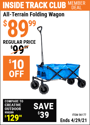 Inside Track Club members can buy the HFT All-Terrain Folding Wagon (Item 56177) for $89.99, valid through 4/29/2021.