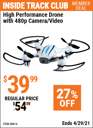 Inside Track Club members can buy the High Performance Drone With 480p Camera/Video (Item 56814) for $39.99, valid through 4/29/2021.