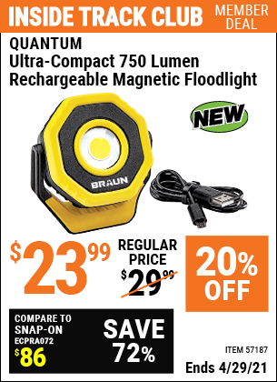Inside Track Club members can buy the BRAUN Ultra-Compact 750 Lumen Rechargeable Magnetic Floodlight (Item 57187) for $23.99, valid through 4/29/2021.