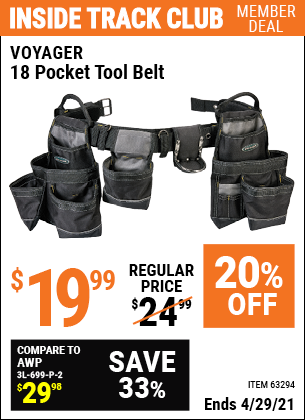 Inside Track Club members can buy the VOYAGER 18 Pocket Heavy Duty Tool Belt (Item 63294) for $19.99, valid through 4/29/2021.