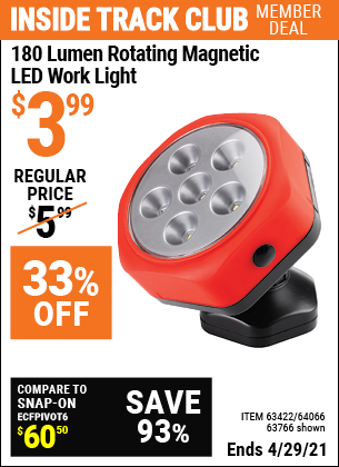 Inside Track Club members can buy the Rotating Magnetic LED Worklight (Item 63766/63422/64066) for $3.99, valid through 4/29/2021.