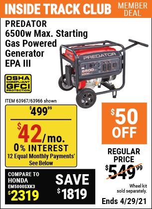 Inside Track Club members can buy the PREDATOR 6500 Watt Max Starting Gas Powered Generator for $499.99, valid through 4/29/2021