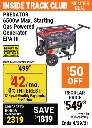 Inside Track Club members can buy the PREDATOR 6500 Watt Max Starting Gas Powered Generator for $499.99, valid through 4/29/2021