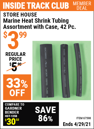 Inside Track Club members can buy the STOREHOUSE Marine Heat Shrink Tubing Assortment With Case 42 Pc. (Item 67598) for $3.99, valid through 4/29/2021.