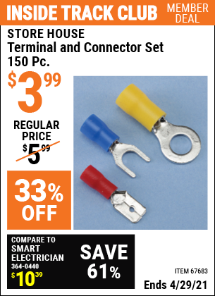 Inside Track Club members can buy the STOREHOUSE Terminal and Connector Set 150 Pc. (Item 67683) for $3.99, valid through 4/29/2021.