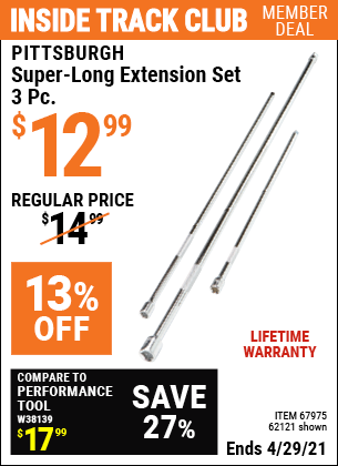 Inside Track Club members can buy the PITTSBURGH Super-Long Extension Set 3 Pc. (Item 67975/62121) for $12.99, valid through 4/29/2021.