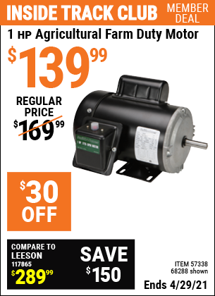 Inside Track Club members can buy the SMITH + JONES 1 HP Agricultural Farm Duty Motor (Item 68288/57338) for $139.99, valid through 4/29/2021.
