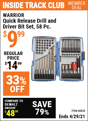 Inside Track Club members can buy the WARRIOR Quick Release Drill and Driver Bit Set 58 Pc. (Item 68828) for $9.99, valid through 4/29/2021.