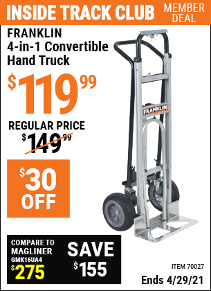 Inside Track Club members can buy the FRANKLIN 4-in-1 Convertible Hand Truck (Item 70027) for $119.99, valid through 4/29/2021.
