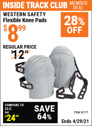 Inside Track Club members can buy the WESTERN SAFETY Flexible Knee Pads (Item 93177) for $8.99, valid through 4/29/2021.