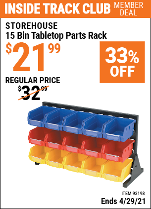 Inside Track Club members can buy the STOREHOUSE 15 Bin Tabletop Parts Rack (Item 93198) for $21.99, valid through 4/29/2021.
