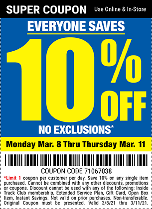 10 Percent Off with No Exclusions Through March 11, 2021