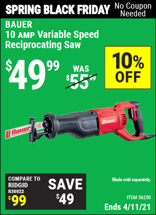 Buy the BAUER 10 Amp Variable Speed Reciprocating Saw (Item 56250) for $49.99, valid through 4/11/2021.