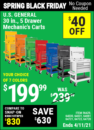 Buy the U.S. GENERAL Series 2 30 In. 5 Drawer Mechanic's Cart (Item 64031) for $199.99, valid through 4/11/2021.