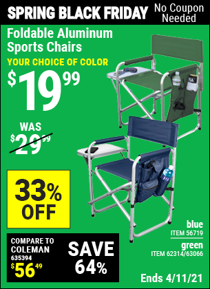 Buy the Foldable Aluminum Sports Chair (Item 62314/62314) for $19.99, valid through 4/11/2021.