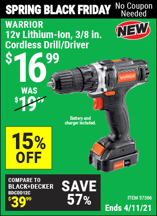 Buy the WARRIOR 12v Lithium-Ion 3/8 In. Cordless Drill/Driver (Item 57366) for $16.99, valid through 4/11/2021.