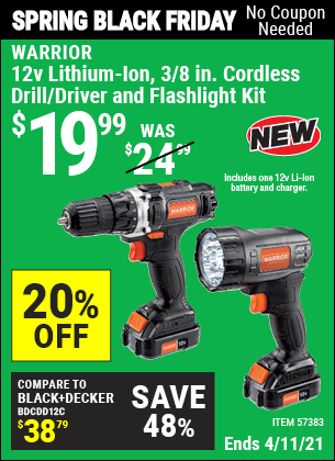 Buy the WARRIOR 12v Lithium-Ion 3/8 In. Cordless Drill/Driver And Flashlight Kit (Item 57383) for $19.99, valid through 4/11/2021.
