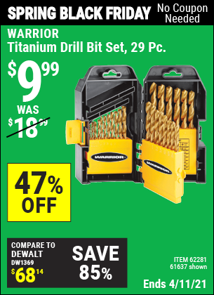 Buy the WARRIOR Titanium Drill Bit Set 29 Pc (Item 61637/62281) for $9.99, valid through 4/11/2021.