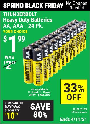 Buy the THUNDERBOLT Heavy Duty Batteries (Item 61675/61323) for $1.99, valid through 4/11/2021.