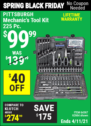 Buy the PITTSBURGH Mechanic's Tool Kit 225 Pc. (Item 62664/64367) for $99.99, valid through 4/11/2021.
